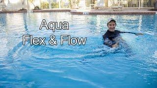 Aqua Flex & Flow