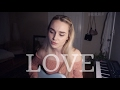 Love - Lana Del Rey (Cover) by Alice Kristiansen