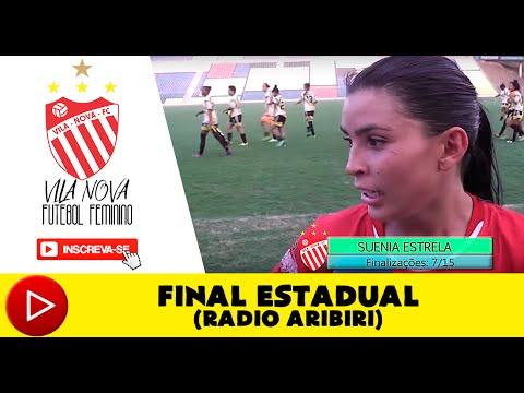 Capixabão Feminino 2015 - Vila Nova 1 x 0 União/SELC (Rádio Aribiri)