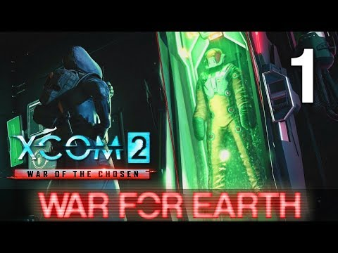 [1] War For Earth (Let's Play XCOM 2: War...