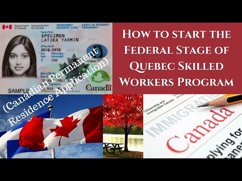 How to start the federal stage of Quebec Skilled Workers Program