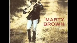 Marty Brown ~  I Don