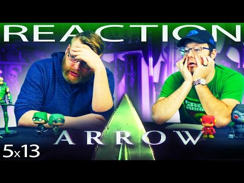 Arrow 5x13 REACTION!!
