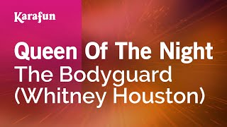 Karaoke Queen Of The Night - Whitney Houston *