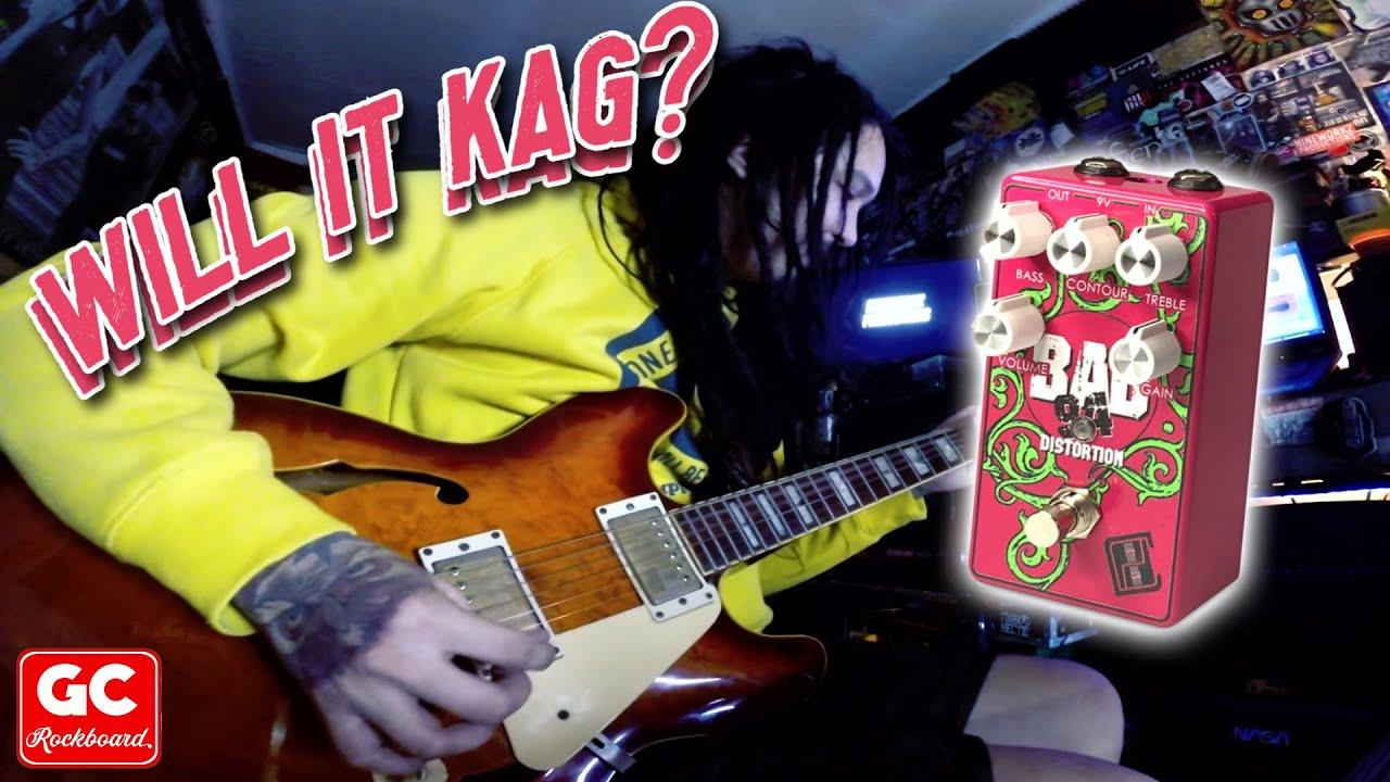 Download WILL IT KAG? - BAD94 Distortion (Perf de Castro Signature Pedal)