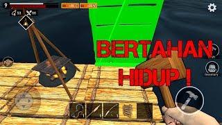 GAME SURVIVAL KEREN ! BERTAHAN HIDUP DI TENGAH LAUTAN ! - RAFT ANDROID INDONESIA
