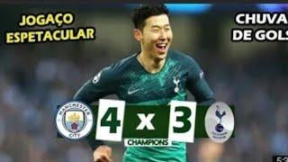 Em jogo histórico Manchester city e eliminado- Manchester city  4x3 tottenham melhores momentos gols
