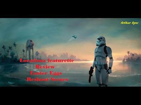 Rogue One Featurette - Review, Easter eggs...
