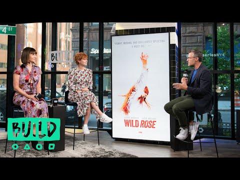 """Jessie Buckley & Mary Steenburgen Discuss The Film, """"Wild Rose"""""""