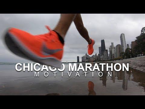 Chicago Marathon 2018 Motivation