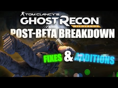 Is Ghost Recon Wildlands Any Good? - Post-BETA Fixes & Additions