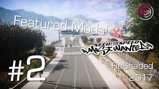 Featured Mods! #2 - [NFSMW] ReShaded 2017 by Aksine
