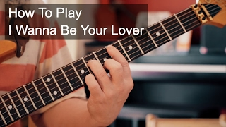 I Wanna Be Your Lover Prince Guitar Tutorial