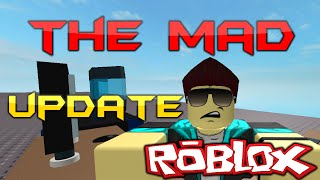 The Mad Update (A ROBLOX Stop Motion)
