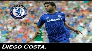 Diego Costa - Welcome to Chelsea FC - Skills & Goals | 2014/2015 | HD