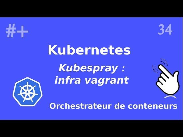 Kubernetes - 34. Kubespray : préparation des VM  (vagrantfile) | tutos fr