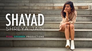 Download Lagu Shayad | Love aaj kal | Female cover | Shreya Jain | Pranshu Jha | Pixel Grabber Productions mp3