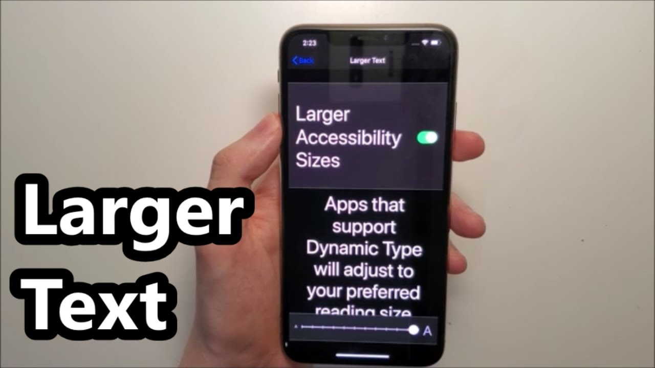Larger Text Font Size iOS 13 iPhone XS Max