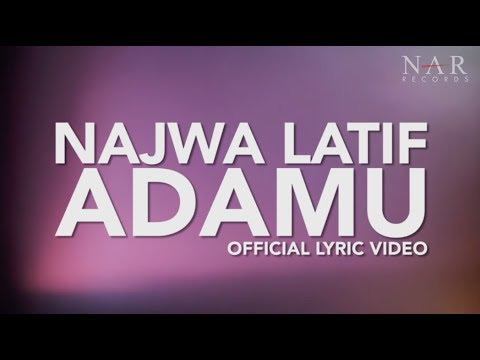 Najwa Latif - AdaMU (Official Lyric Video)