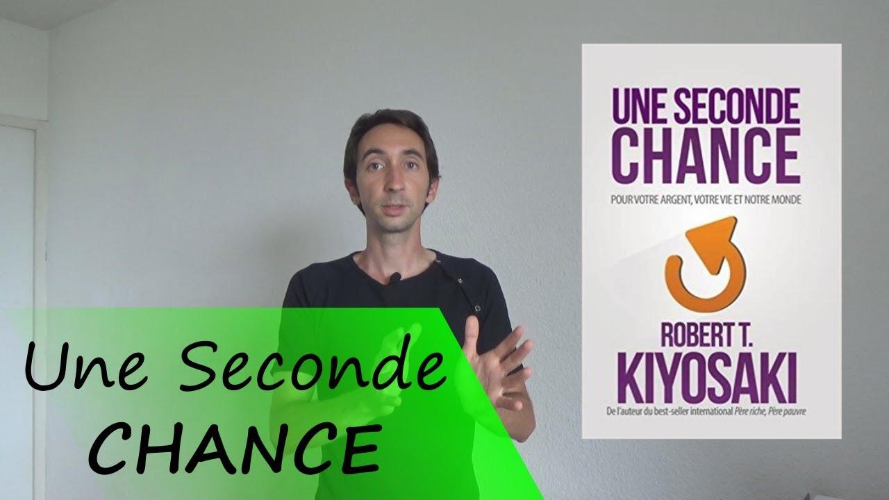 Livre A Lire Une Seconde Chance Robert Kiosaki Heureux De Vivre