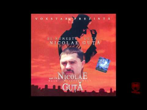 Nicolae Guta - Inima ma doare