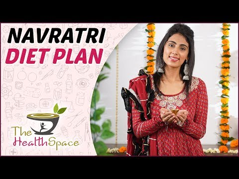 How To Lose Weight By Healthy Navratri Fasting - Navratri Special | The Health Space