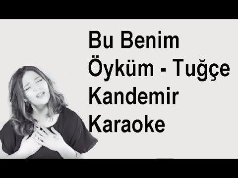 Bu Benim Öyküm - Tuğçe Kandemir | Karaoke