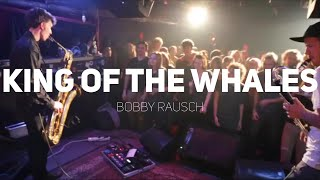 BOBBY RAUSCH - King Of The Whales