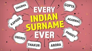 Every Indian Surname Ever | Pinkvilla | Lifestyle | Bollywood