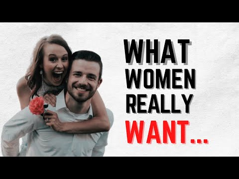 5 Things Every Women Wants In A Men   What Women Love About Men