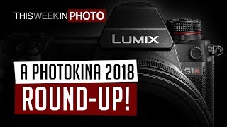 TWiP 536 - A Photokina 2018 Round Up!