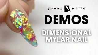 Young Nails Nail Demo - Dimensional Mylar Nails - Acrylic Nails