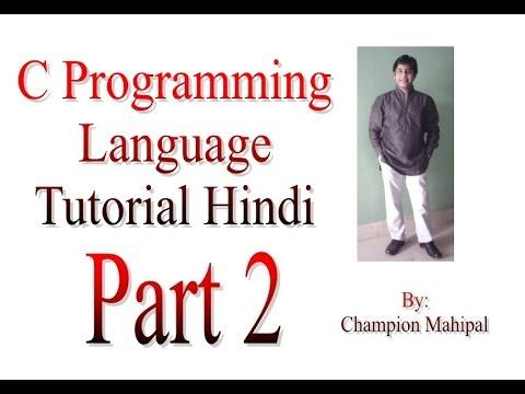C Programming Language Tutorial in Hindi Part 2