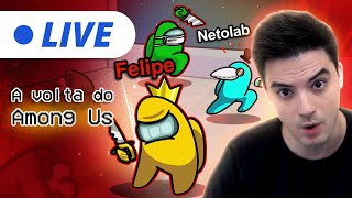 LIVE - A VOLTA DO AMONG US!