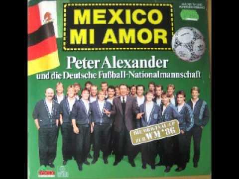 Peter Alexander & die Fußballnationalmannschaft  Mexico Mi Amor