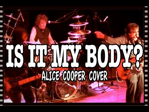 Is it My Body? (Alice Cooper Cover) by Blue Coupe Live at Infinity Hall