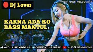 DJ KARNA ADA KO V.S HANYA RINDU REMIX 2019 FULL BASS MANTUL