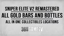 Sniper Elite V2 Remastered All Gold Bars / Hidden Bottles Collectibles Locations - All in One Guide