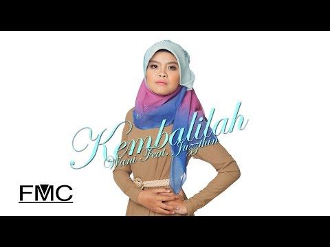 Wani Feat. Juzzthin - Kembalilah (Official Lyric Video)