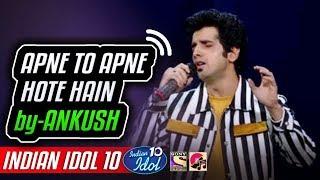 Apne To Apne Hote Hain - Ankush - Indian Idol 10 - Salman Ali - 18 November 2018