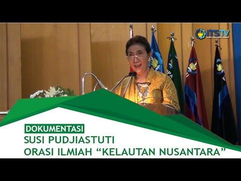 """Orasi Ilmiah """"Kelautan Nusantara"""" oleh Susi Pudjiastuti"""