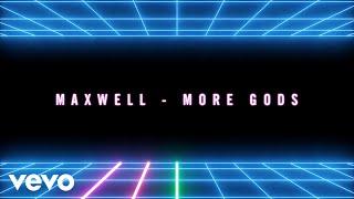 Maxwell - Gods (Heavenly Remix) [Audio]