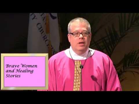 Sunshine Cathedral MCC Sermon: Brave Women & Healing Stories