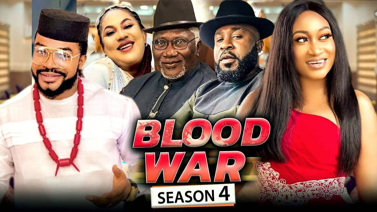 Download BLOOD WAR SEASON 4 (Trending New Movie) 2021 Recommended Nigerian Nollywood Movie
