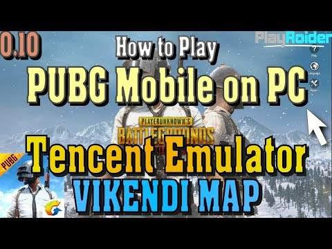 How to Play PUBG Mobile on Tencent Gaming Buddy 2019