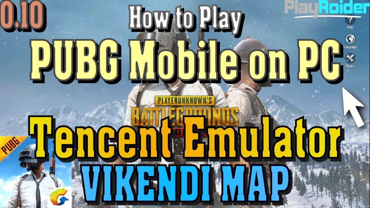 How to Play PUBG Mobile on Tencent Gaming Buddy 2019 - PlayRoider