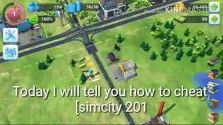 SimCity Buildit 2017 Cheats 100% Work No Root for Android/IOS