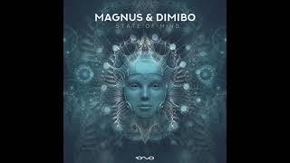 Dimibo & Magnus - State of Mind (Original Mix) Video
