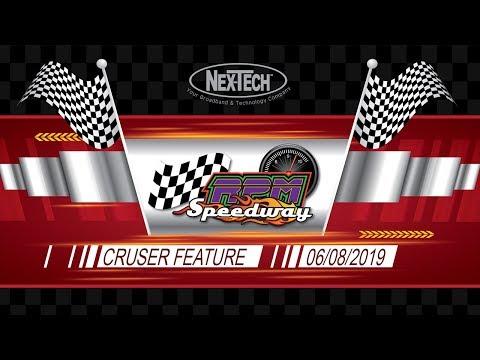 RPM Speedway Cruiser Feature 6-08-19