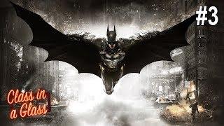 Twitch Livestream | Batman: Arkham Knight – Part 3 | Xbox One